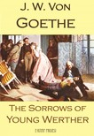 J. W. Von Goethe, R. D. Boylan, Nathen Haskell Dole, Murat Ukray - The Sorrows of Young Werther [eKönyv: epub,  mobi]