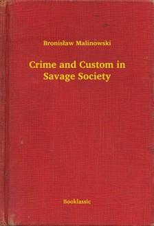 Malinowski Bronis³aw - Crime and Custom in Savage Society [eKönyv: epub, mobi]