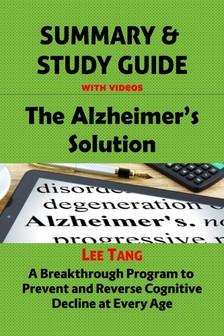 Tang Lee - Summary & Study Guide - The Alzheimer's Solution [eKönyv: epub, mobi]