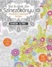 . - Bookazine Életmód 2015/1 - Színezőkönyv