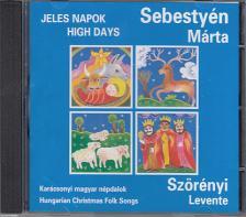 SZÖRÉNYI LEVENTE - JELES NAPOK CD SEBESTYÉN MÁRTA