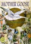 Murat Ukray Kate Greenaway, - Mother Goose or the Old Nursery Rhymes [eKönyv: epub,  mobi]