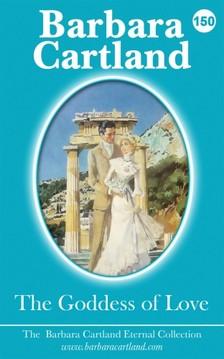 Barbara Cartland - The Goddess Of Love [eKönyv: epub, mobi]