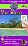 Cristina Rebiere, Cristina Rebiere, Olivier Rebiere - Travel eGuide: Martinique [eKönyv: epub, mobi]