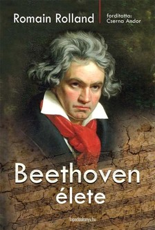 ROLLAND ROMAIN - Beethoven élete [eKönyv: epub, mobi]