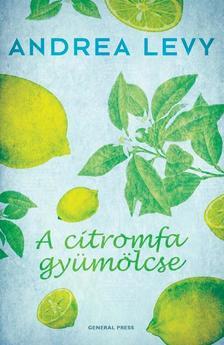 Andrea Levy - A citromfa gyümölcse