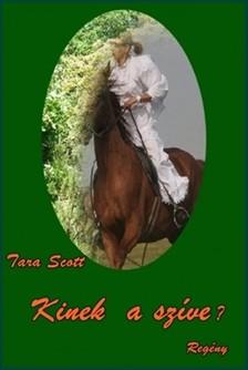 Tara Scott - Kinek a szíve [eKönyv: epub, mobi]