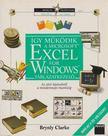 Clarke, Brynly - Így működik a Microsoft Excel for Windows táblázatkezelő [antikvár]