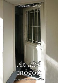 Verrasztó Gábor - Az ajtó mögött