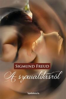 Sigmund Freud - A szexualitásról [eKönyv: epub, mobi]