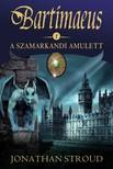 Jonathan Stroud - A szamarkandi amulett [eKönyv: epub, mobi]
