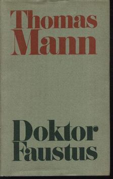 Thomas Mann - Doktor Faustus [antikvár]
