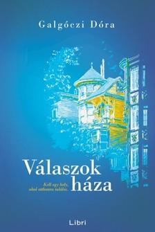 Galgóczi Dóra - Válaszok háza [eKönyv: epub, mobi]
