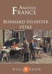 Anatole France - Bonnard Sylvester vétke [eKönyv: epub, mobi]