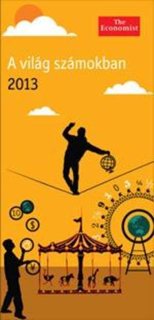 The Economist - A világ számokban 2013
