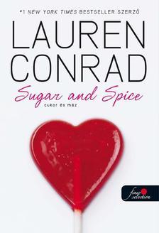 Lauren Conrad - L.A. Candy 3. Cukor és máz - KEMÉNY BORÍTÓS