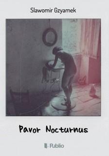 Gzyamek Slawomir - Pavor Nocturnus [eKönyv: epub, mobi]