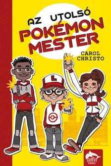 Carol Christo - Az utolsó pokémonmester