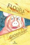 Nomikos Giorgis - Floufla the Rebellious Pig [eKönyv: epub, mobi]