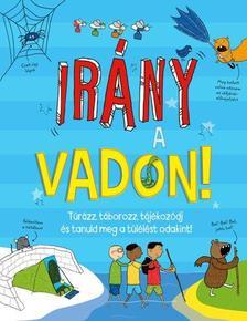 . - IRÁNY A VADON!