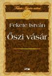 Fekete István - ŐSZI VÁSÁR