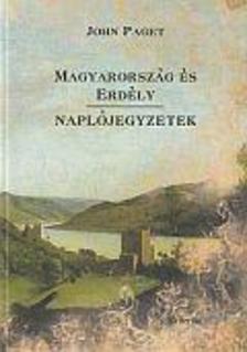 John Paget - Magyarország és Erdély - Naplójegyzetek