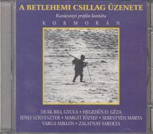 Kormorán - A BETLEHEMI CSILLAG ÜZENETE CD