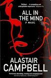 CAMPBELL, ALASTAIR - All in the Mind [antikvár]