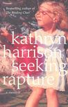 HARRISON, KATHRYN - Seeking Rapture [antikvár]