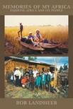 Landheer Bob - Memories of my Africa [eKönyv: epub,  mobi]