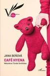 Benová Jana - Café Hyena [eKönyv: epub, mobi]<!--span style='font-size:10px;'>(G)</span-->