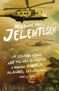 Michael Herr - Jelentések