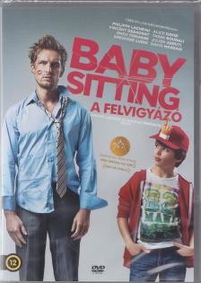 - BABYSITTING -  A FELVIGYÁZÓ