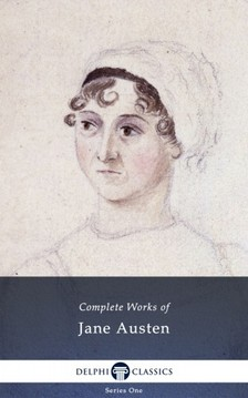Jane Austen - Delphi Complete Works of Jane Austen (Illustrated) [eKönyv: epub, mobi]