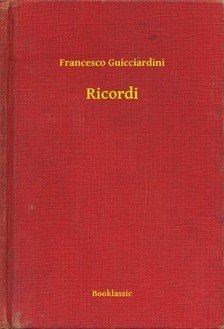 Francesco Guicciardini - Ricordi [eKönyv: epub, mobi]