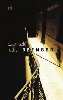 Szaniszló Judit - Beenged - DEDIKÁLT