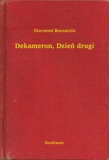 Giovanni Boccaccio - Dekameron, Dzieñ drugi [eKönyv: epub, mobi]