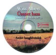 Wass Albert - Üzenet haza - Hangoskönyv (MP3) - Beszédek 1964-1975