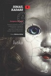 Shkëlzen Maliqi Ismail Kadare, - Lutka [eKönyv: epub, mobi]