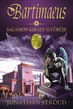 Jonathan Stroud - Salamon király gyűrűje [eKönyv: epub, mobi]<!--span style='font-size:10px;'>(G)</span-->