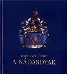 BESSENYEI JÓZSEF - A Nádasdyak