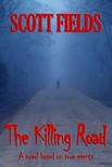 Fields Scott - The Killing Road [eKönyv: epub,  mobi]