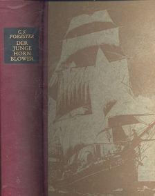 FORESTER, C.S. - Der junge Hornblower - Fähnrich zur see Hornblower / Leutnant Hornblower / Hornblower wird Kommandant [antikvár]
