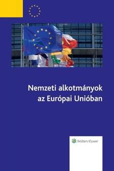 - Nemzeti Alkotmányok az Eu-ban [eKönyv: epub, mobi]