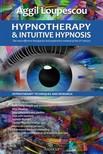 Loupescou Aggil - Hypnotherapy and Intuitive Hypnosis [eKönyv: epub,  mobi]