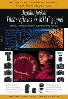 Keating-Enczi - Digitális fotózás tükörreflexes és MILC géppel - 2018