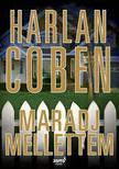 Harlan Coben - Maradj mellettem ###