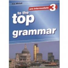 H.Q. MITCHELL - TO THE TOP GRAMMAR 3 SB