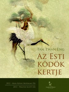 Tan Twan Eng - Az Esti ködök kertje [eKönyv: epub, mobi]