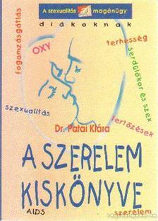 Patai Klára - A szerelem kiskönyve [antikvár]